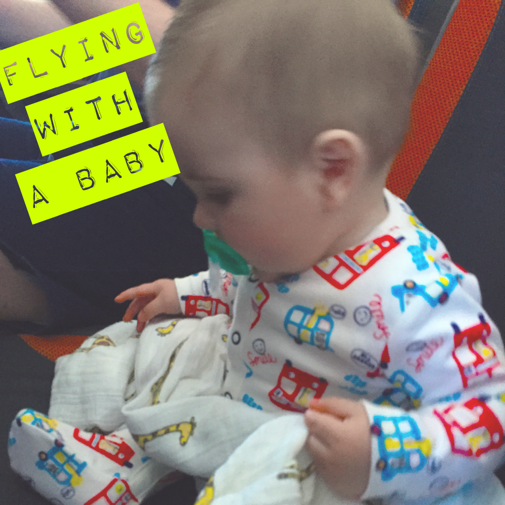flying with a 7 month old baby easyjet