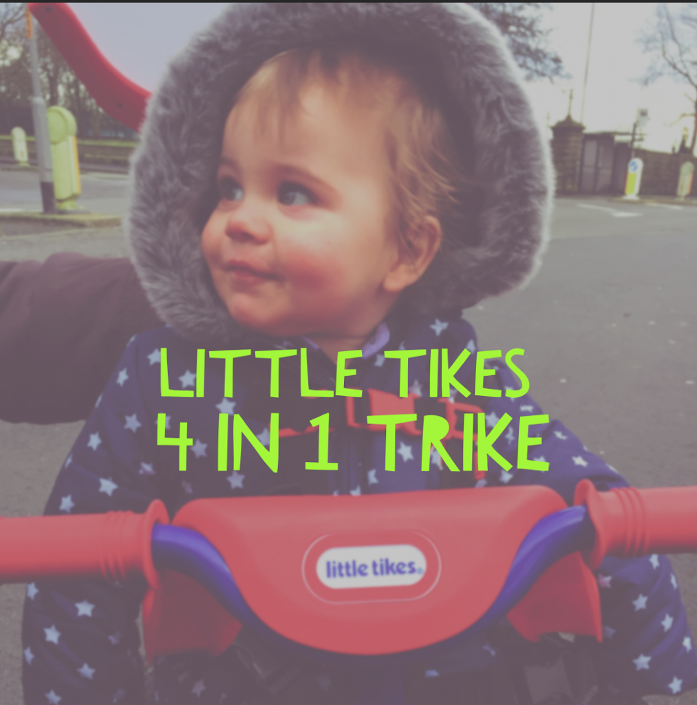 Little Tikes 4 in 1 Trike Review (Based on 10 Month Old Using it)